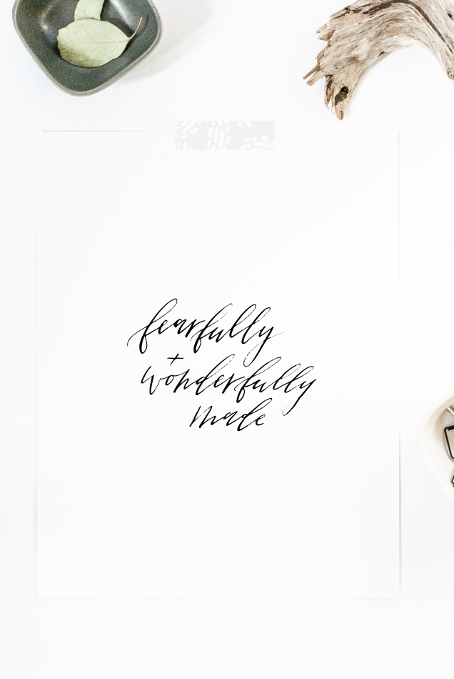 fearfully and wonderfully made modern calligraphy downloadable print
